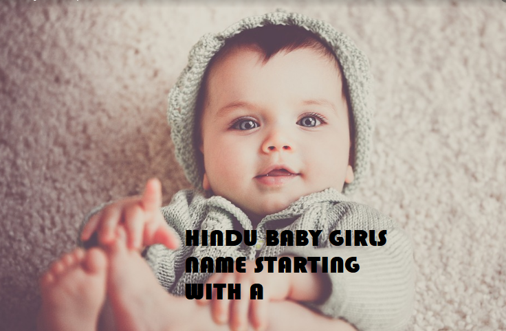 Hindu Baby Girls Name with A