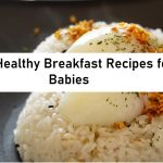 15 healthy breakfast recipes for babies