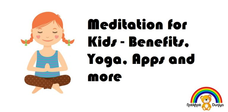 Meditation for Kids – Benefits, Yoga, Apps and more