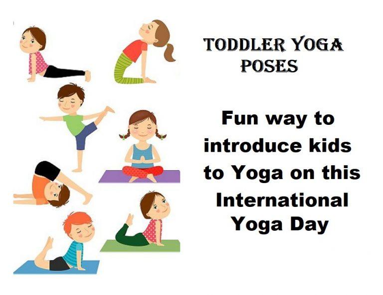 Toddler Yoga Poses – Fun way to introduce kids to Yoga on this International Yoga Day