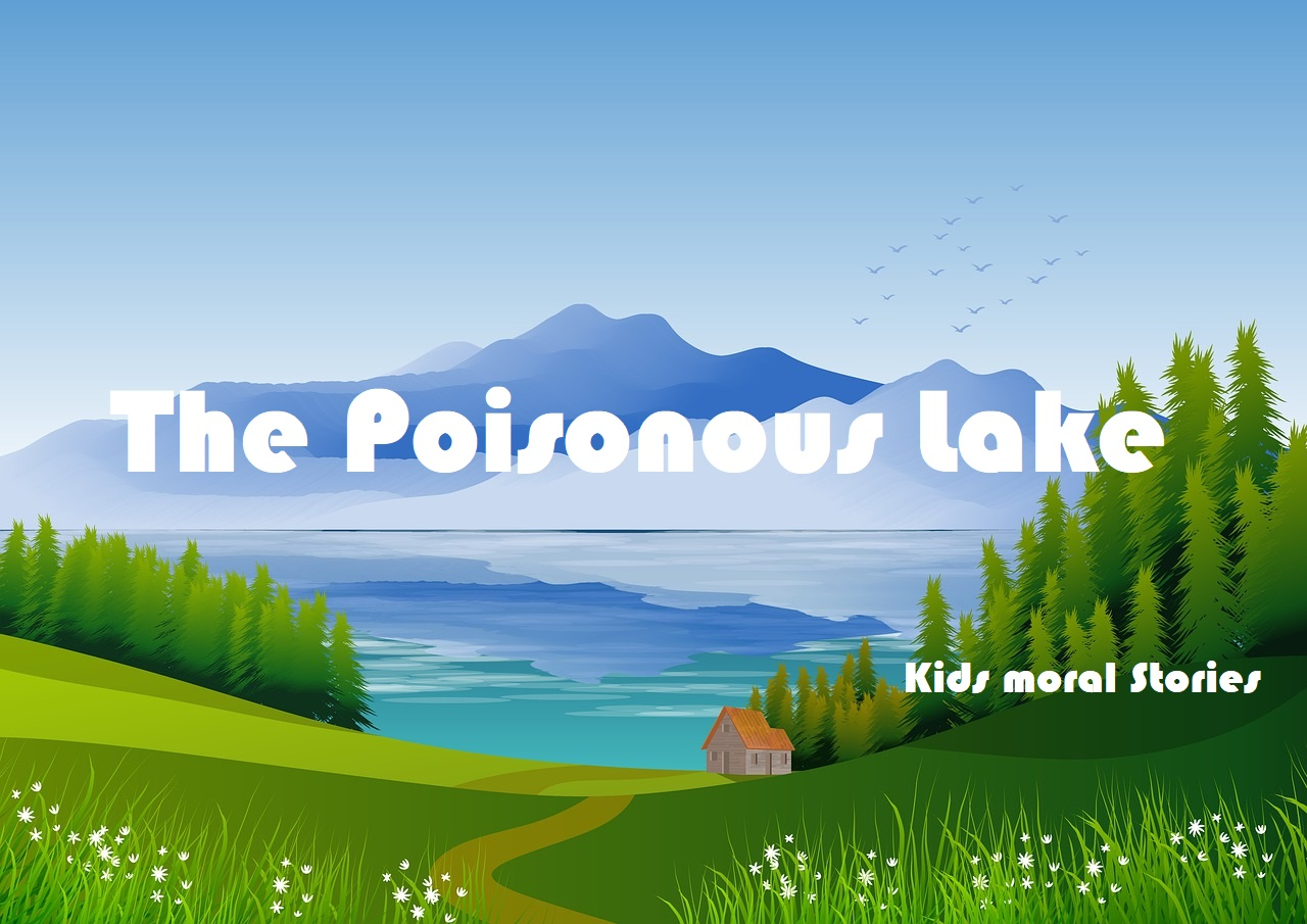The Poisonous Lake