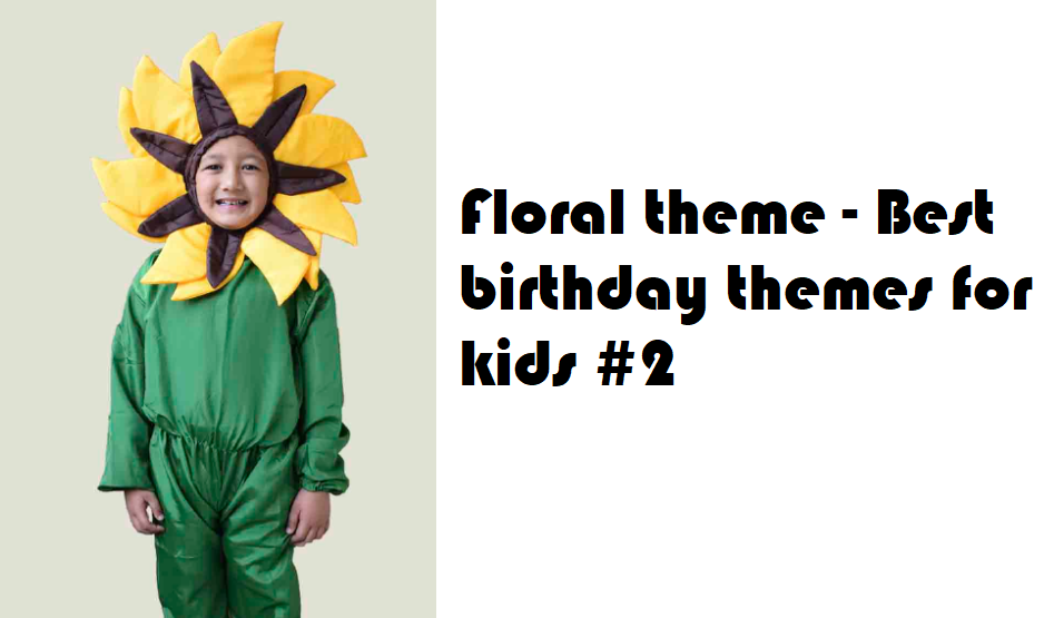 Best birthday themes - Floral